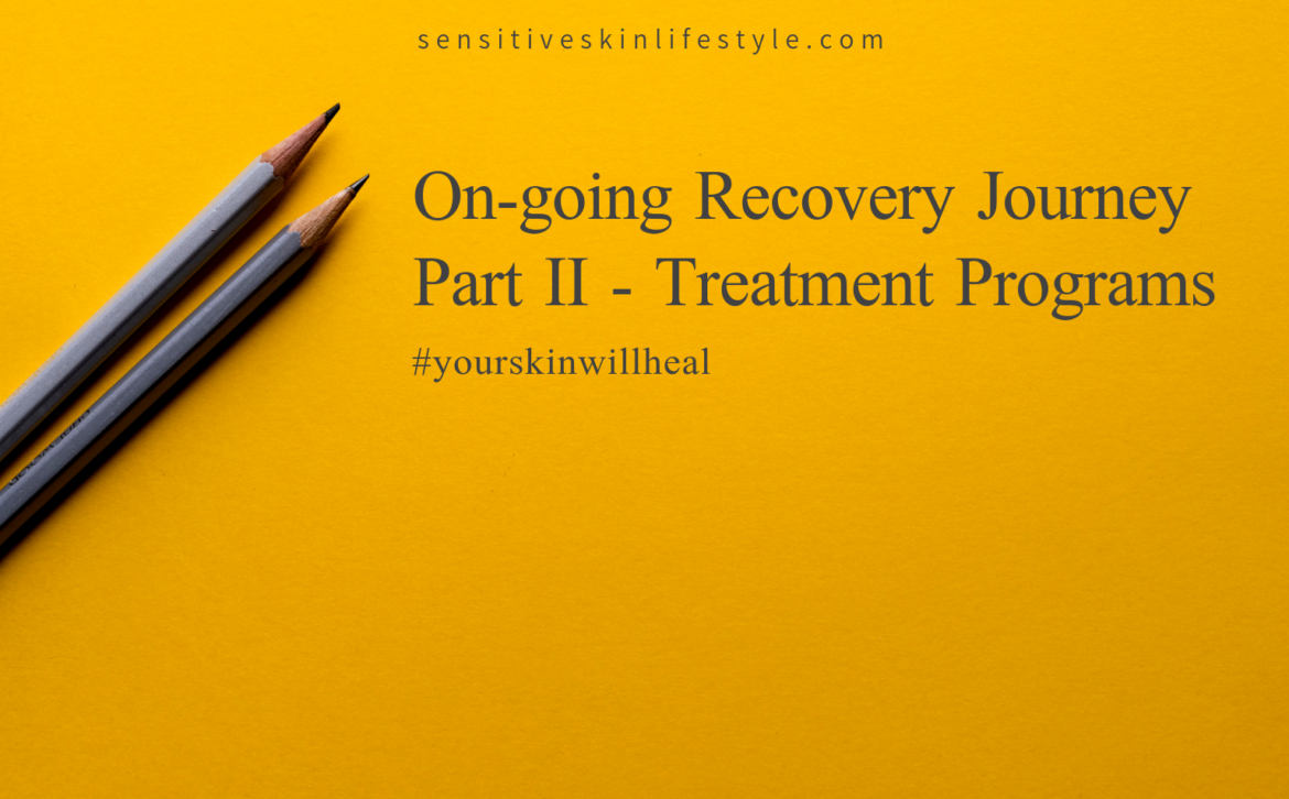 My On-going Recovery Journey Part II – Treatment Programs
