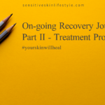 On-going Recovery Journey Part II - Treatment Options
